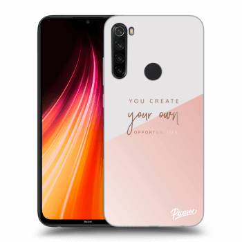 Obal pro Xiaomi Redmi Note 8T - You create your own opportunities