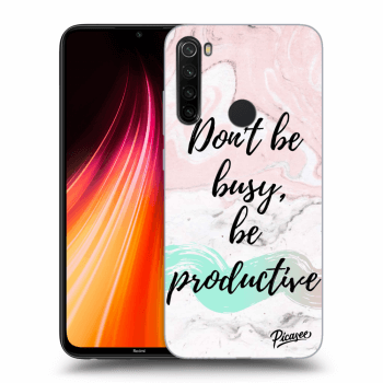 Obal pro Xiaomi Redmi Note 8T - Don't be busy, be productive