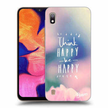Obal pro Samsung Galaxy A10 A105F - Think happy be happy