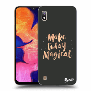 Obal pro Samsung Galaxy A10 A105F - Make today Magical