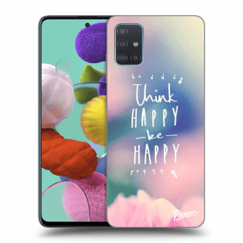 Obal pro Samsung Galaxy A51 A515F - Think happy be happy