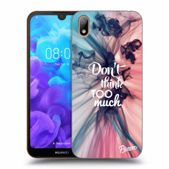 Obal pro Huawei Y5 2019 - Don't think TOO much