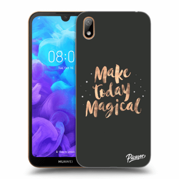 Obal pro Huawei Y5 2019 - Make today Magical