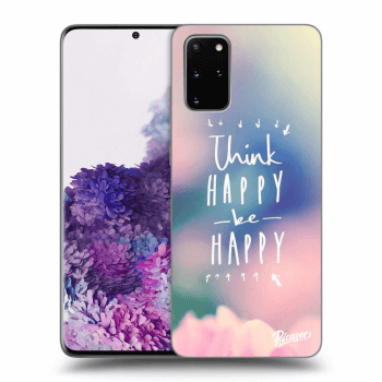 Obal pro Samsung Galaxy S20+ G985F - Think happy be happy