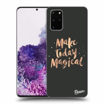 Obal pro Samsung Galaxy S20+ G985F - Make today Magical