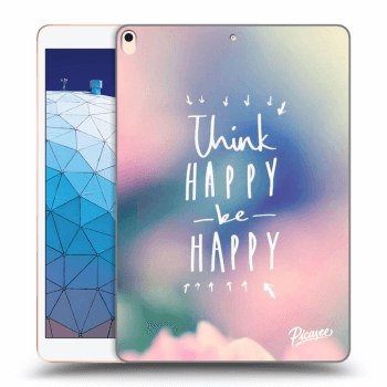 Obal pro Apple iPad Air 2019 - Think happy be happy