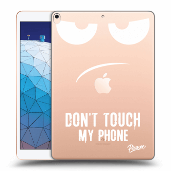 Obal pro Apple iPad Air 2019 - Don't Touch My Phone
