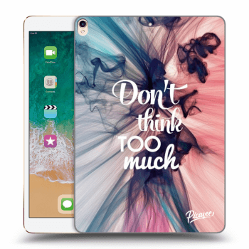 "Obal pro Apple iPad Pro 10.5"" 2017 - Don't think TOO much"