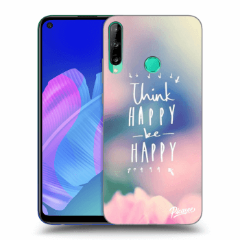 Obal pro Huawei P40 Lite E - Think happy be happy