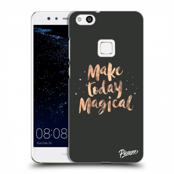 Obal pro Huawei P10 Lite - Make today Magical