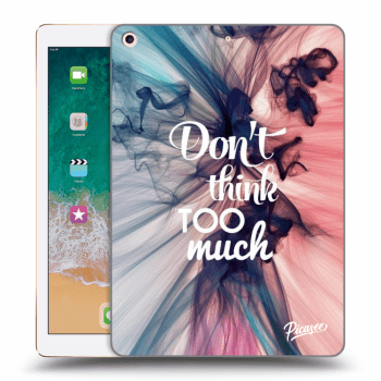 Obal pro Apple iPad 2017 (5. gen) - Don't think TOO much
