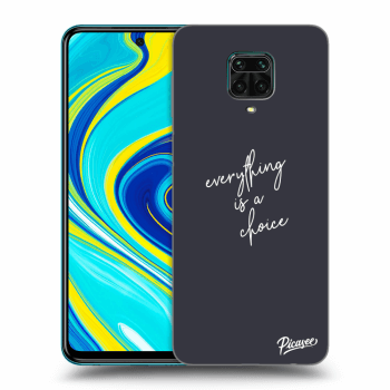 Obal pro Xiaomi Redmi Note 9S - Everything is a choice