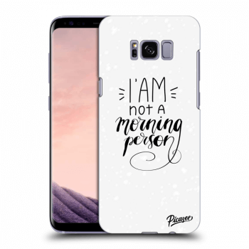 Obal pro Samsung Galaxy S8 G950F - I am not a morning person