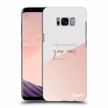 Obal pro Samsung Galaxy S8 G950F - You create your own opportunities