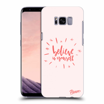 Obal pro Samsung Galaxy S8 G950F - Believe in yourself