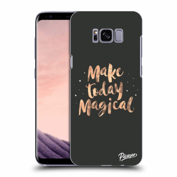 Obal pro Samsung Galaxy S8 G950F - Make today Magical