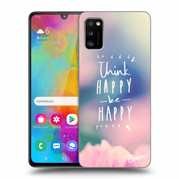 Obal pro Samsung Galaxy A41 A415F - Think happy be happy