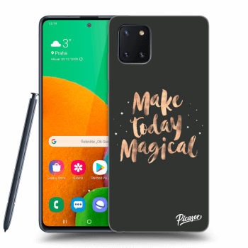Obal pro Samsung Galaxy Note10 Lite N770F - Make today Magical