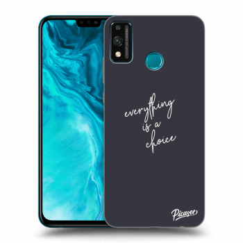 Obal pro Honor 9X Lite - Everything is a choice