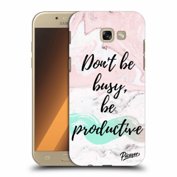 Obal pro Samsung Galaxy A5 2017 A520F - Don't be busy, be productive