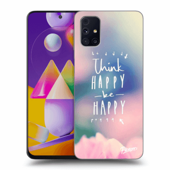 Obal pro Samsung Galaxy M31s - Think happy be happy