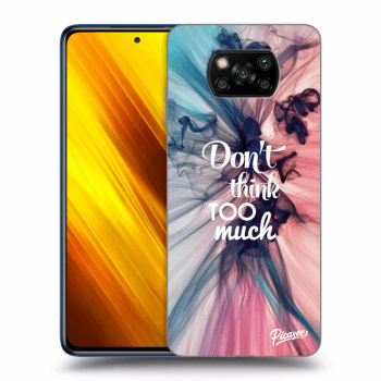 Obal pro Xiaomi Poco X3 - Don't think TOO much