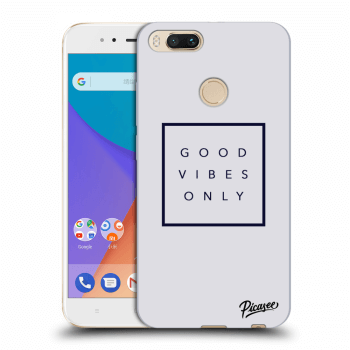 Obal pro Xiaomi Mi A1 Global - Good vibes only