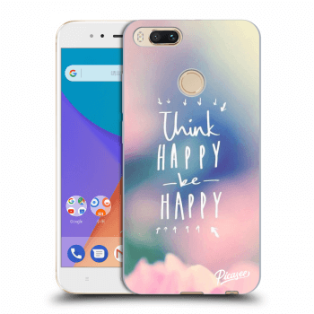 Obal pro Xiaomi Mi A1 Global - Think happy be happy