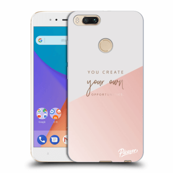 Obal pro Xiaomi Mi A1 Global - You create your own opportunities