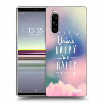 Obal pro Sony Xperia 5 - Think happy be happy