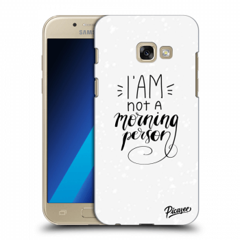 Obal pro Samsung Galaxy A3 2017 A320F - I am not a morning person