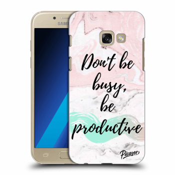 Obal pro Samsung Galaxy A3 2017 A320F - Don't be busy, be productive