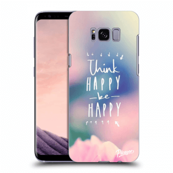 Obal pro Samsung Galaxy S8+ G955F - Think happy be happy