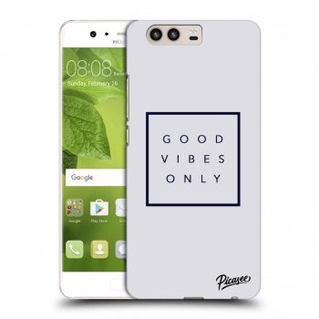Obal pro Huawei P10 - Good vibes only