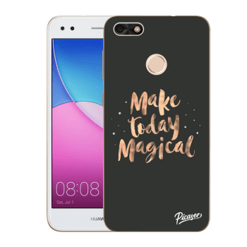 Obal pro Huawei P9 Lite Mini - Make today Magical