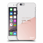 Picasee plastový průhledný obal pro Apple iPhone 6/6S - You create your own opportunities