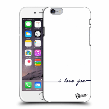 Obal pro Apple iPhone 6/6S - I love you