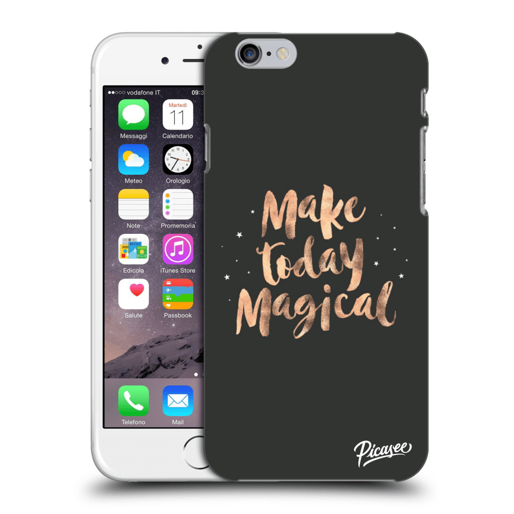 Picasee silikonový průhledný obal pro Apple iPhone 6/6S - Make today Magical