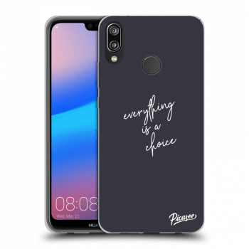 Obal pro Huawei P20 Lite - Everything is a choice