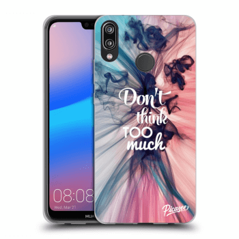 Obal pro Huawei P20 Lite - Don't think TOO much