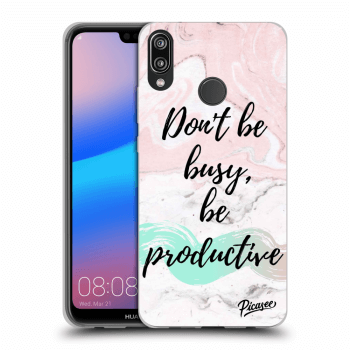 Obal pro Huawei P20 Lite - Don't be busy, be productive