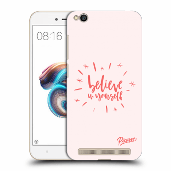 Obal pro Xiaomi Redmi 5A - Believe in yourself