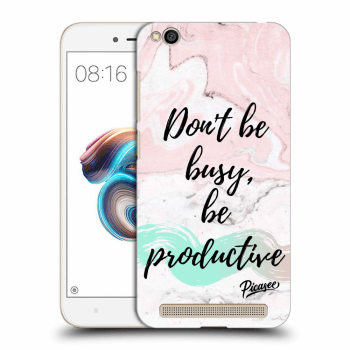 Obal pro Xiaomi Redmi 5A - Don't be busy, be productive