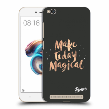 Obal pro Xiaomi Redmi 5A - Make today Magical