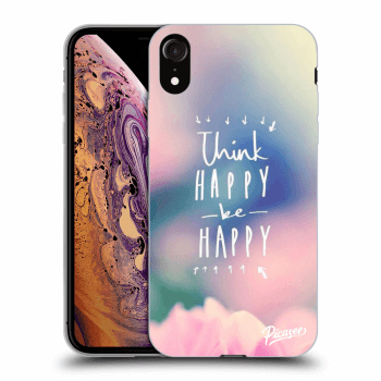 Obal pro Apple iPhone XR - Think happy be happy
