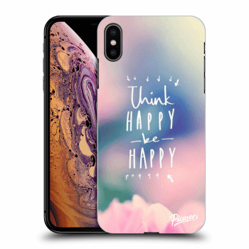 Obal pro Apple iPhone XS Max - Think happy be happy