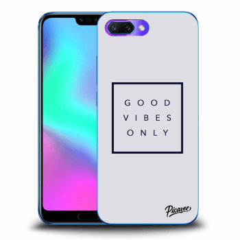 Obal pro Honor 10 - Good vibes only
