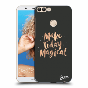 Obal pro Huawei P Smart - Make today Magical