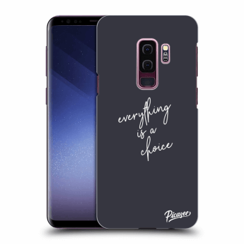 Obal pro Samsung Galaxy S9 Plus G965F - Everything is a choice