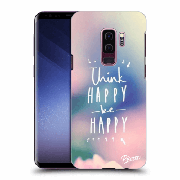 Obal pro Samsung Galaxy S9 Plus G965F - Think happy be happy